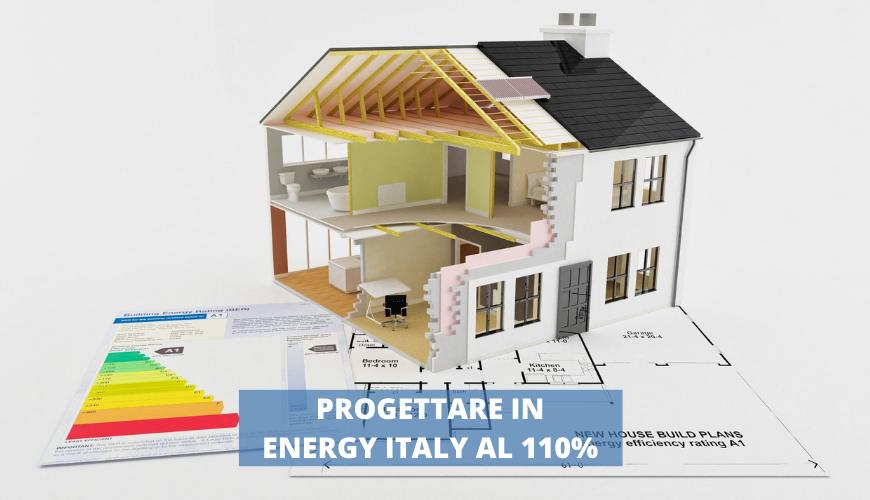 Progettare in Energy Italy al 110% (1)
