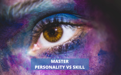 Personality VS Skill